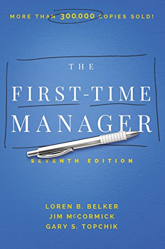 Compare Textbook Prices for The First-Time Manager 7 Edition ISBN 9781400233588 by McCormick, Jim