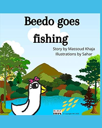 Beedo goes fishing (Beedo's adventures)