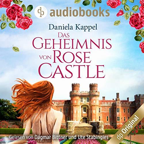 Das Geheimnis von Rose Castle Titelbild
