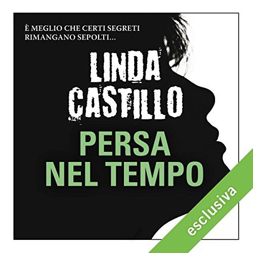 Persa nel tempo (Kate Burkholder 6) | Linda Castillo