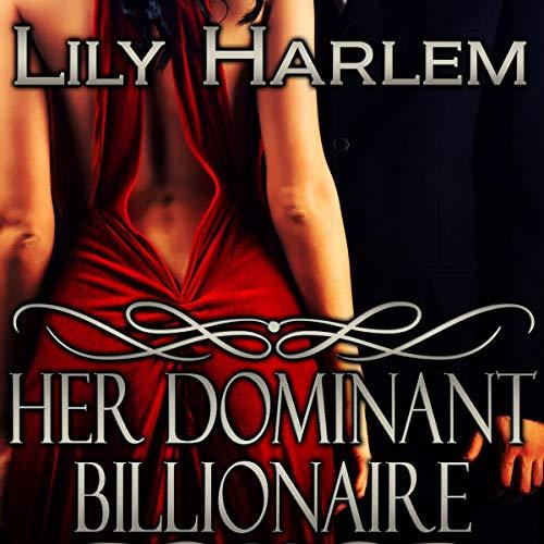 Her Dominant Billionaire cover art
