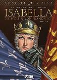 Königliches Blut – Isabella: Band 1.