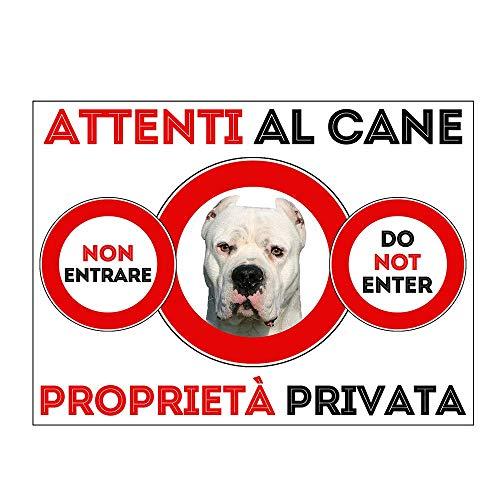 SNOGGHY Targa Cartello ATTENTI al Cane Dogo Argentino (20 X 15 CM)