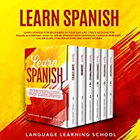 Learn Spanish: Learn Spanish for Beginners in Your Car Like Crazy Front Cover