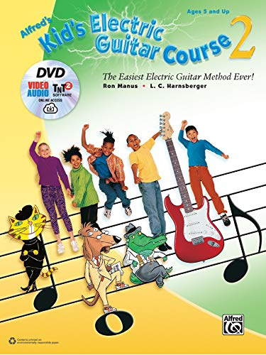 Alfred's Kid's Electric Guitar Course 2: The Easiest