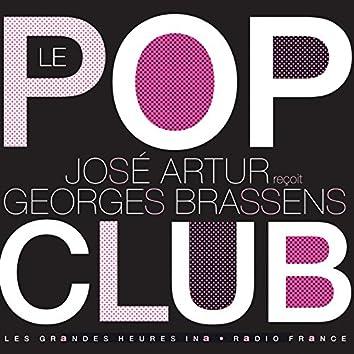Le Pop Club. José Artur reçoit Georges Brassens - Les Grandes Heures Ina / Radio France