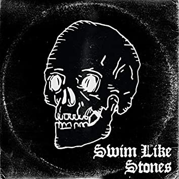 Swim Like Stones (feat. Geri X)