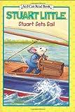 Stuart Sets Sail (I Can Read Book 1)
