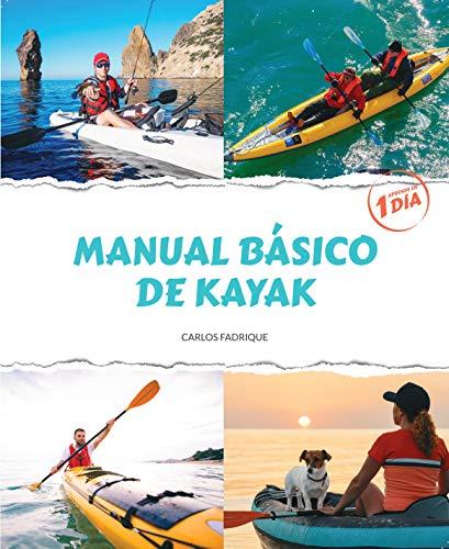 Portada del libro Manual básico de kayak de Carlos  Fadrique