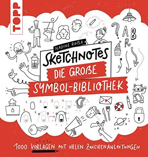 Sketchnotes. Die große Symbol-Bibliothek: 1000 Vorlagen mit vielen...
