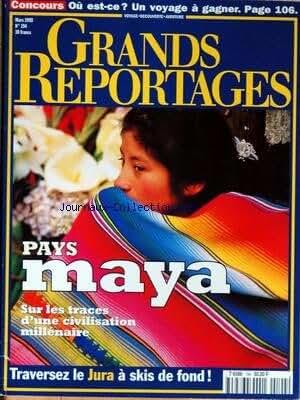 GRANDS REPORTAGES [No 194] du 01/03/1998 - PAYS MAYA - SUR LES TRACES D'UNE CIVILISATION MILLENAIRE - TRAVERSEZ LE JURA A SKIS DE FOND