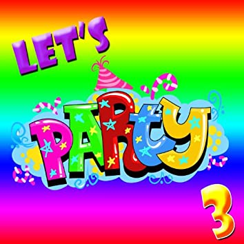 Let's Party! 3
