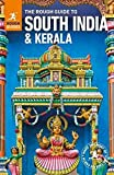 The Rough Guide to South India and Kerala (Travel Guide) (Rough Guides)