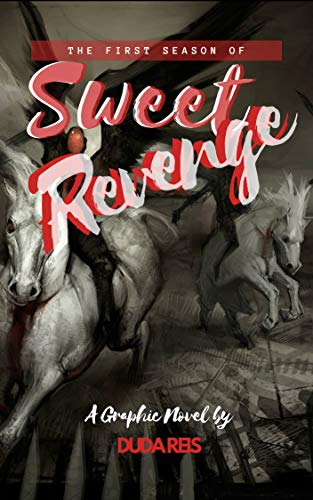 Sweet Revenge: First Season (Spanish Edition)