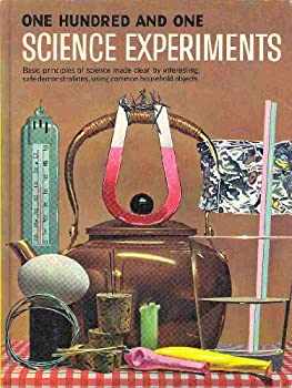 One Hundred One Science Experiments B000GU9U6O Book Cover