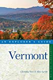 Explorer s Guide Vermont (Fourteenth Edition) (Explorer s Complete)