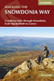 The Snowdonia Way: A walking route through Snowdonia from Machynlleth to Conwy (British Long Distance) (English Edition)