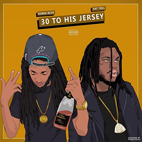 30 to His Jersey (feat. Fat Trel) [Explicit]