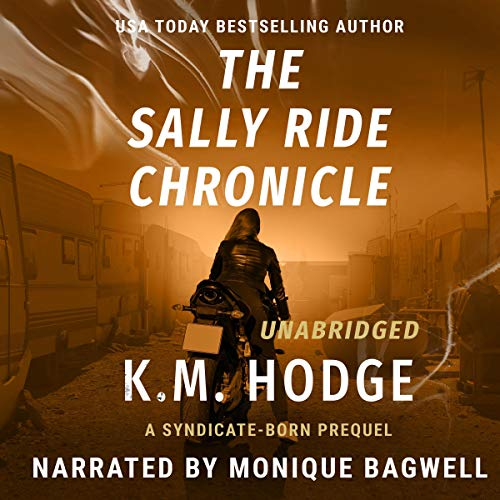 The Sally Ride Chronicle: Prequel the Syndicate-Born Trilogy cover art