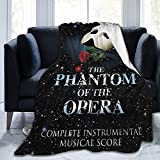 The P-Hantom of The O-Pera Blanket Super Soft Micro Fiber Cozy Blanket for Suitable Bed Couch for Adults and Children Throw Blankets 80'X60'
