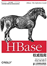 "HBase权威指南(异步图书) (HBase权威指南(""十二五""国家重点图书出版规划项目))"