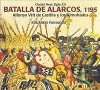Batalla De Alarcos 1195. Alfonso