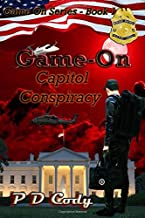 Capitol Conspiracy: An incident on the US-Mexican border is killing off thousands. We are running out of time. Meet Spector, he's former Black-ops and ... It's the biggest coverup ever! (Game-On)