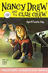 April Fool's Day (Nancy Drew and the Clue Crew #19)
