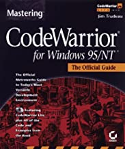 Mastering Code Warrior for Windows 95/Nt: The Official Guide