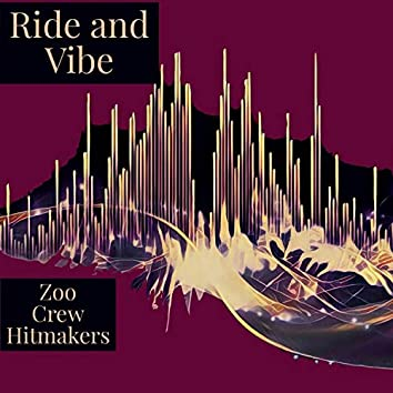 Ride and Vibe