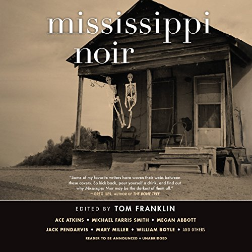 Mississippi Noir audiobook cover art