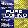 PURE TECHNO: 15 Chart-topping Dance Floor Hits!