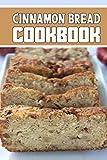 cinnamon bread cookbook: wonderful Blank Lined Gift cookbook For cinnamon bread cooks it will be the Gift Idea for cinnamon bread loaf LoverS.