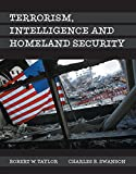 Terrorism, Intelligence and Homeland Security , Student Value Edition
