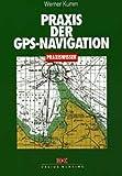 Praxis der GPS-Navi - www.hafentipp.de, Tipps für Segler