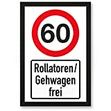 DankeDir! 60 Jahre Rollatoren Gehwagen frei Kunststoff Schild - Geschenk 60. Geburtstag Geschenkidee Geburtstagsgeschenk Sechzigsten Geburtstagsdeko Partydeko Party Zubehör Geburtstagskarte