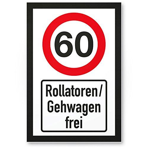 DankeDir! 60 Jahre Rollatoren/Gehwagen frei, Kunststoff Schild - Geschenk 60. Geburtstag, Geschenkidee Geburtstagsgeschenk Sechzigsten, Geburtstagsdeko/Partydeko/Party Zubehör/Geburtstagskarte