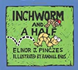 nchworm and A Half Children's Book
