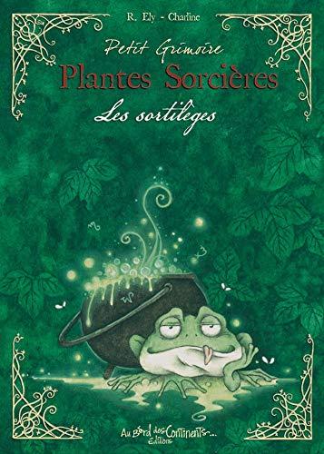 Petit Grimoire Plantes Sorcières