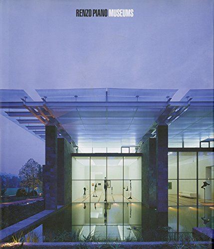 Renzo Piano Museums (THE MONACELLI P)