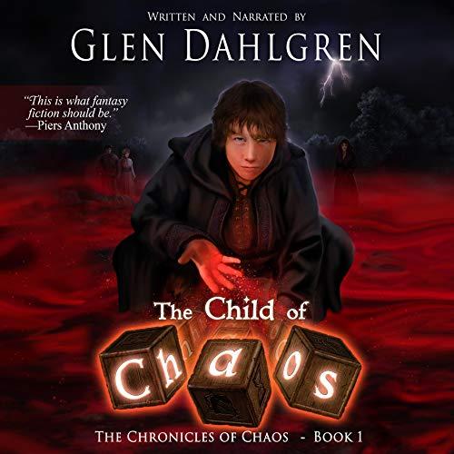 The Child of Chaos Audiobook By Glen Dahlgren cover art