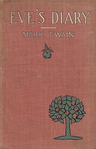 EVE'S DIARY: 1906 edition