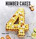 Les number Cakes - Des gâteaux d'anniversaire renversants de Chloé Josso