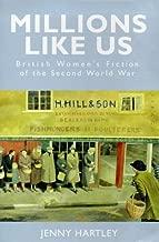 Millions like us: British women's fiction of the Second World War