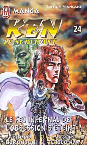 Ken le survivant Tome 24 : Le feu infernal de l'obsession s'éteint !