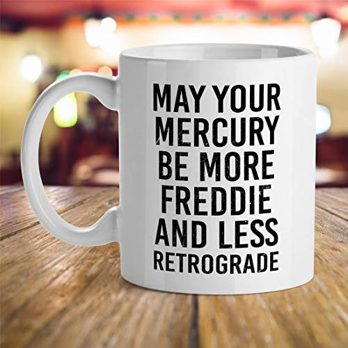 DKISEE Astrology Gift Ideas, Astrologer Gift Ideas, May Your Mercury Be More Freddie And Less Retrograde, Predictions For Future, Astronomer Gifts 11oz