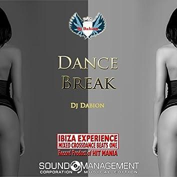 Dance Break (Ibiza Experience Mixed Crossdance Beats One Record Product Of Hit Mania)