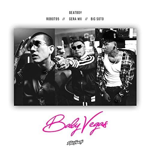 Rich Vagos, Gera MX & Big Soto feat. Robot95 & Beatboy