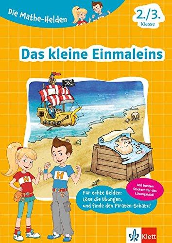 Klett Die Mathe-Helden Das kleine Einmaleins 2./3. Klasse: Mathematik Grundschule (mit Stickern)
