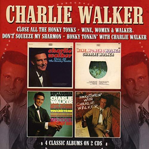 Close All The Honky Tonks / Wine, Women & Walker / Don't...